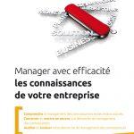 Manager avec efficacité les connaissances de votre entreprise, Aurélie Dudezert, Kelly Sellin et Pierre Prével